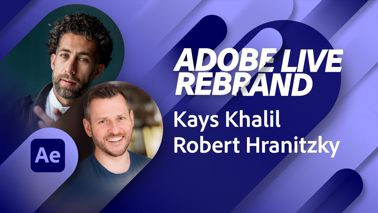 Adobe Live Rebrand mit Robert Hranitzky und Kays Khalil  Adobe Live