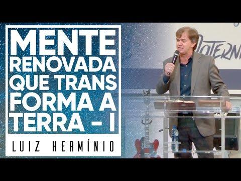MEVAM OFICIAL - MENTE RENOVADA QUE TRANSFORMA A TERRA I - Luiz Hermínio