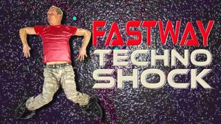 Fastway - TECHNO SHOCK - (CUT) DJBoss Rebuild VERSION