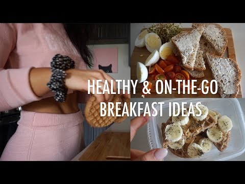 3 Healthy On The Go Breakfast Ideas/Recipes
