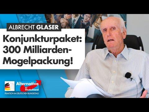 Konjunkturpaket: 300 Milliarden-Mogelpackung! - Albrecht Glaser - AfD-Fraktion im Bundestag