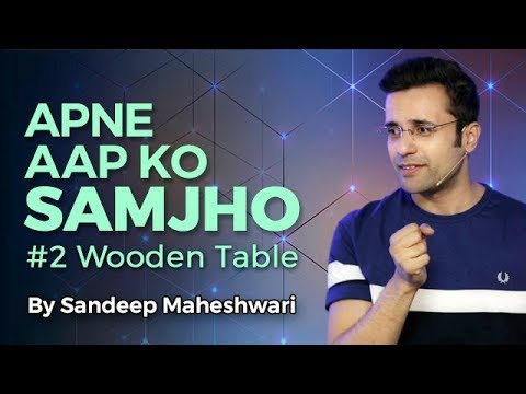 Apne Aap Ko Samjho - Motivational Video By Sandeep Maheshwari
