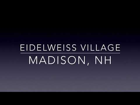 Eidelweiss Village In Madison, NH