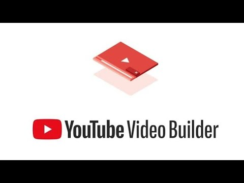 YouTube launches 'Video Builder' to help businesses create ads