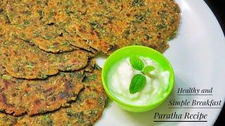 Healthy Easy Breakfast Mix Vegetable Paratha Recipe/ Healthy Power Punch Paratha Recipe