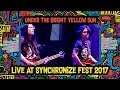 Under The Big Bright Yellow Sun Live at SynchronizeFest   7 Oktober 2017
