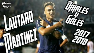 Lautaro Martínez • Dribles y Goles • 2017/2018