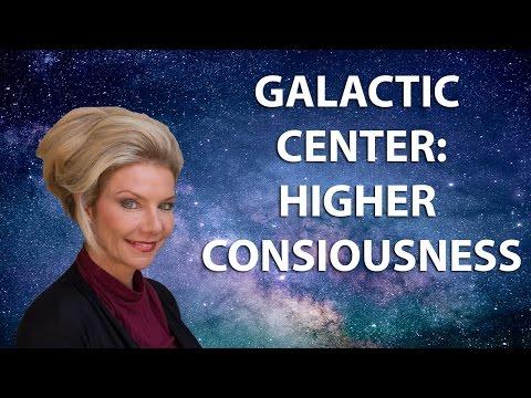 Galactic Center  Higher Consciousness