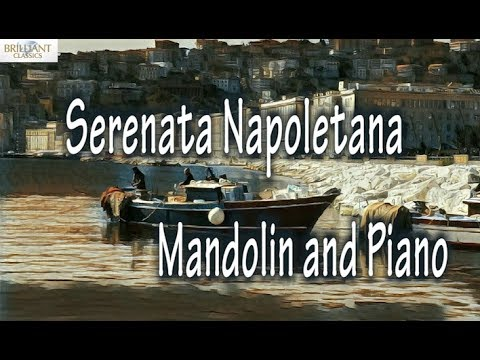 Serenata Napoletana: Music for Mandolin and Piano
