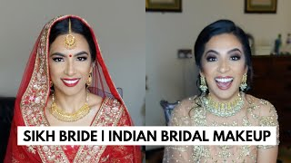 SIKH BRIDE | INDIAN BRIDAL MAKEUP | ASIAN BRIDAL