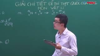 Giải chi tiết đề thi THPT quốc gia môn Vật lí 2016 - Tăng Hải Tuân - Vted.vn