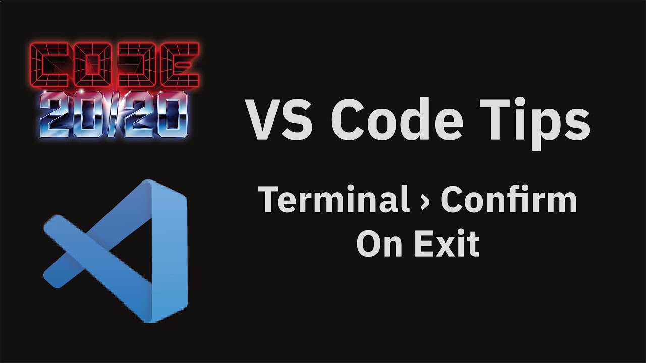 Terminal › Confirm On Exit