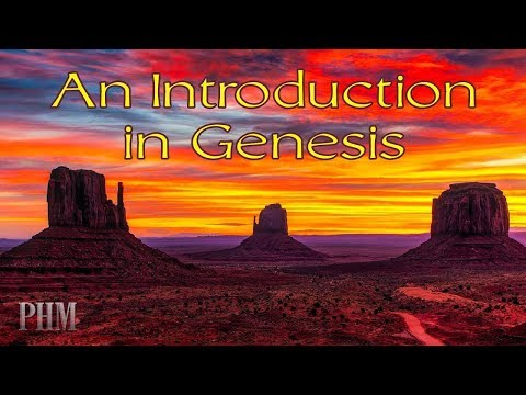An Introduction in Genesis