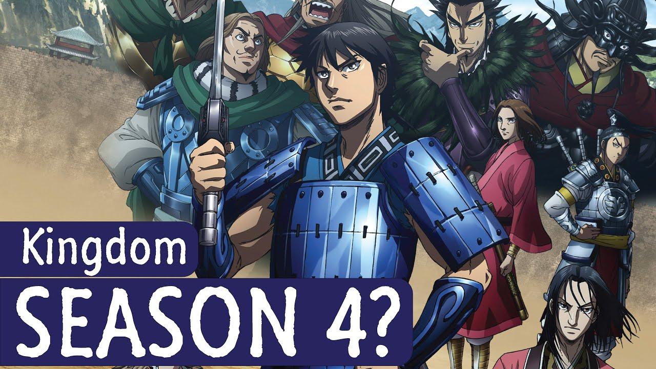 Download Kingdom Season 4 Chances?   Manga?   Release Date?