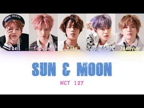 NCT 127 - Sun & Moon | Color Coded HAN/ROM/ENG Lyrics