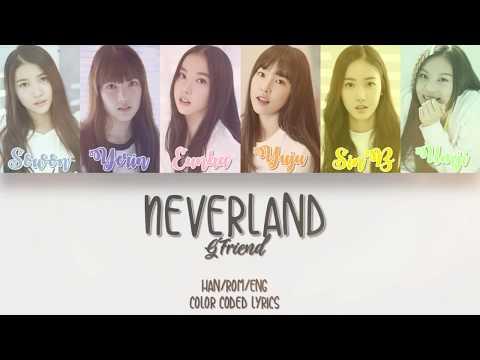 GFriend (여자친구) Neverland Color Coded Lyrics Eng/Rom/Han {HD}