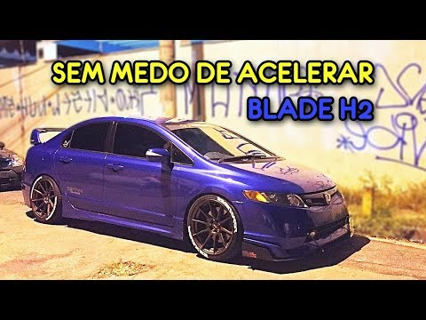 Blade H2 - Sem medo de Acelerar