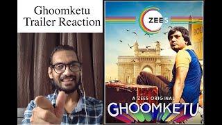 Ghoomketu Trailer Reaction | Filmography Movie Review | Chandan Garg