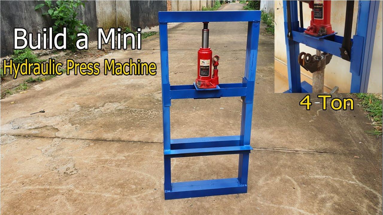 Build a 4 Ton Mini Hydraulic Press Machine