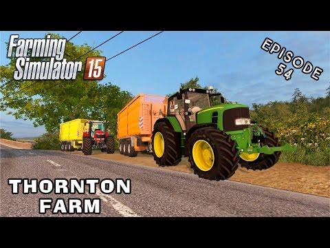 Let's Play Farming Simulator 2015   Thornton Farm   Episode 54
