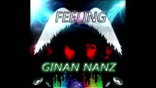 Ginan Nanz - Feeling (Original Mix)