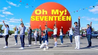 [EAST2WEST] SEVENTEEN(세븐틴)  - 어쩌나(Oh My!) Dance Cover