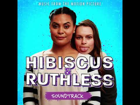 Hibiscus and Ruthless Soundtrack