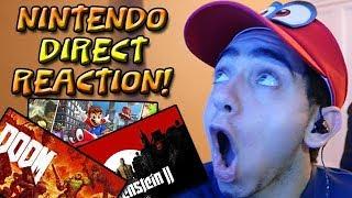NINTENDO DIRECT REACTION! (Super Mario Odyssey, DOOM, & More!)