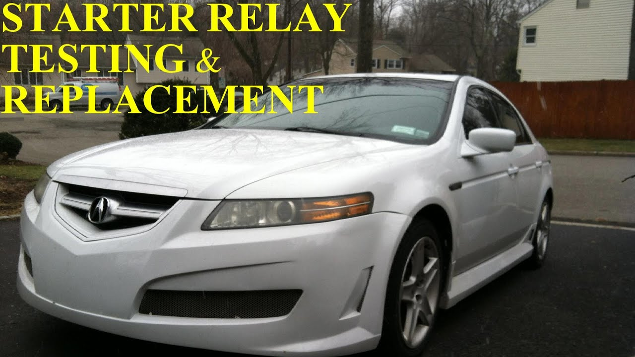 Acura TL Starter Relay Test and Replacement - YouTube