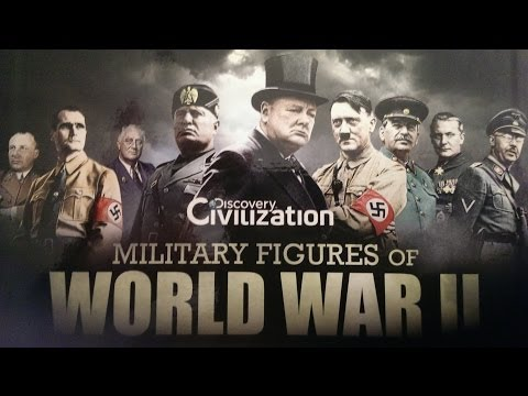 Military Figures of World War II 7/10 - Leaders and Dictators of WWII 3/4 - Benito Mussolini