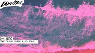 Anevo - Waking Up (feat. Heather Sommer) Dim Mak Records