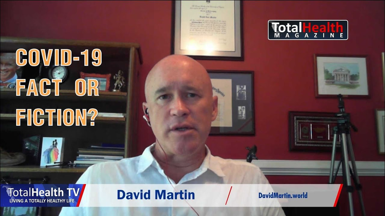 Covid 19 Fact or Fiction with David Martin | TotalHealth TV - YouTube
