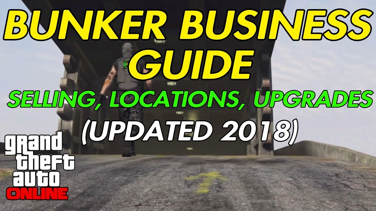 Gta Online Bunker Business Guide Updated 2018 Selling Locations