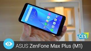 ASUS ZenFone Max Plus (M1) (CES 2018)