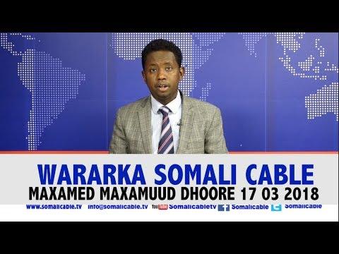 WARARKA SOMALI CABLE IYO M  M  DHOORE 17 03 2018