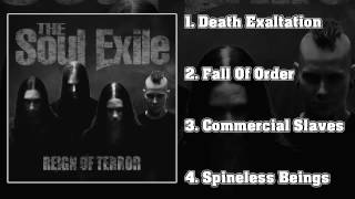 The Soul Exile - Reign Of Terror (FULL EP 2014/HD)