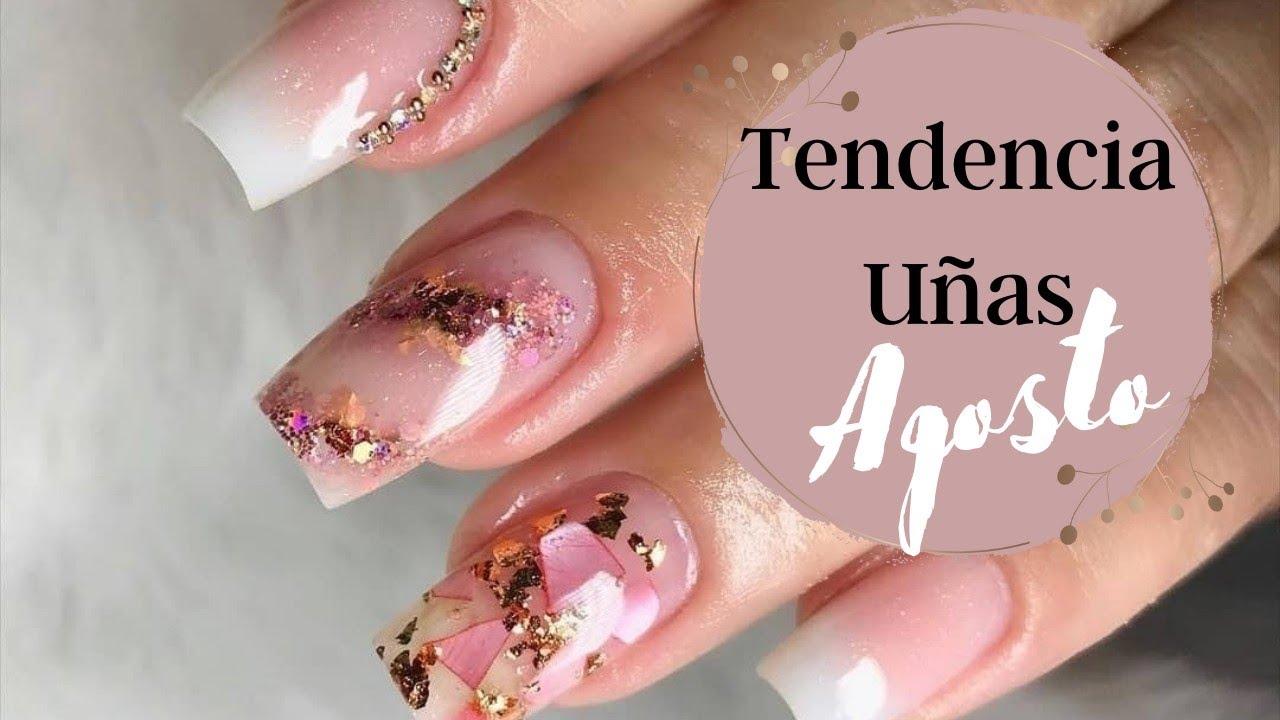 Tendencia en Uñas Agosto 2021 / Trendy Nails Agoust  2021