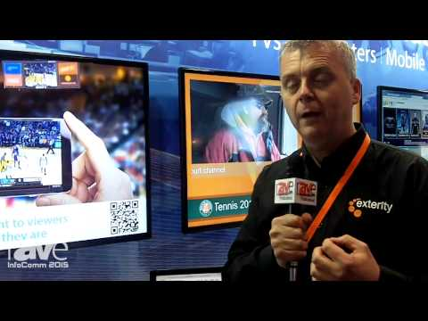 InfoComm 2015: Exterity Discusses IP TV Enterprise Streaming Products