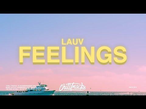Lauv – Feelings (Lyrics)