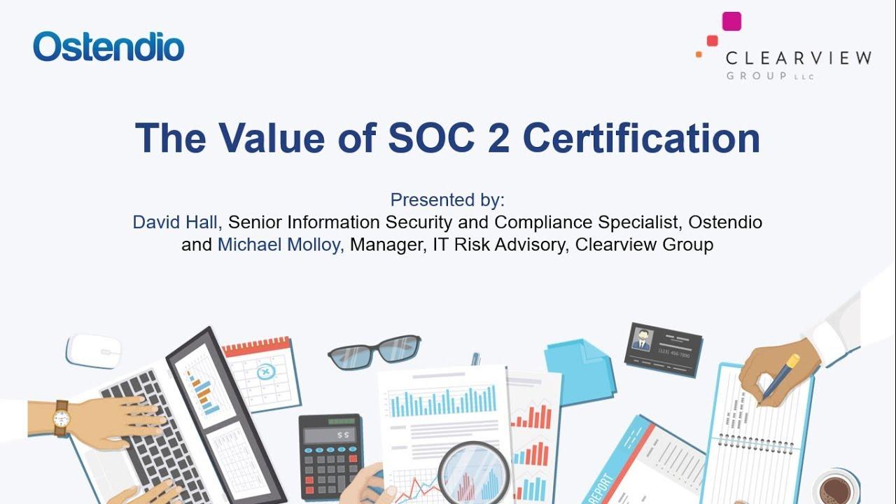Webinar The Value Of Soc 2 Certification Youtube