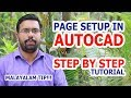 Page Setup In AutoCAD!! Step by step tutorial
