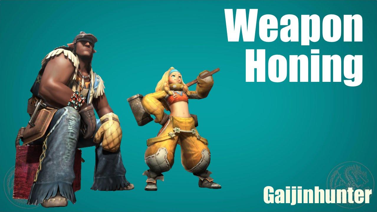 MH4U: Weapon Honing