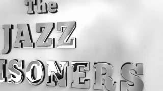 �������� ���� The Jazz Prisoners promo ������