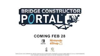 Bridge Constructor Portal - Switch Announcement Trailer