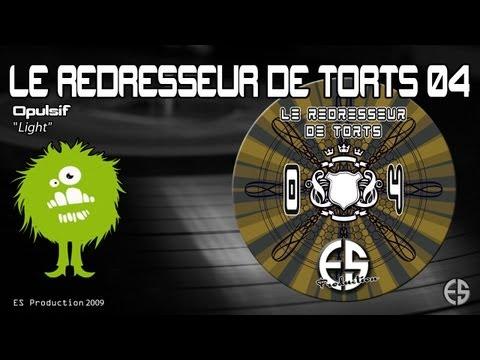 "Le Redresseur De Torts 04 - Opulsif - ""Light"""