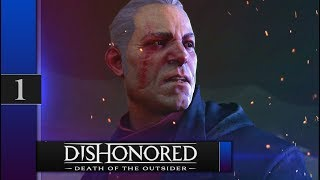 Прохождение Dishonored: Death of the Outsider - #1 Нож Дануолла