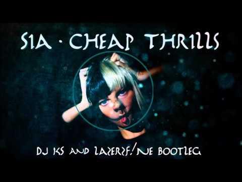 [Download] Sia - Cheap Thrills (DJ KS & Lazerzf!Ne Bootleg Mix)