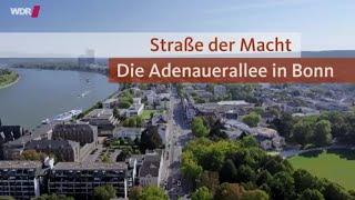 Die Straße der Macht: Die Adenauerallee in Bonn  - Doku, WDR, 2015