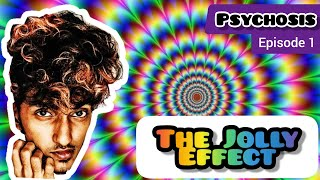 'Psychosis' Episode 1 | The jolly Effect |Mini Web series| RfR entertainments