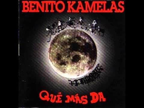 Benito Kamelas - Qué más dá